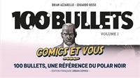 Comics et vous : 100 Bullets, une référence du polar noir