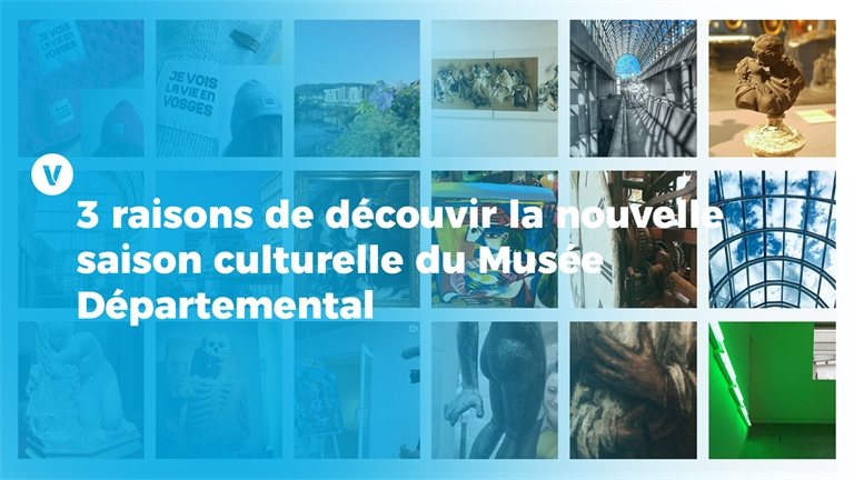 3 raisons de découvrir la nouvelle saison culturelle du Musée Départemental