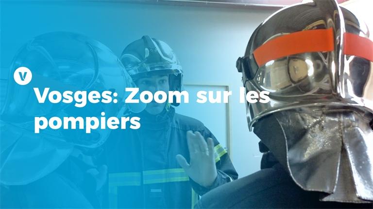 Vosges : Zoom sur les pompiers