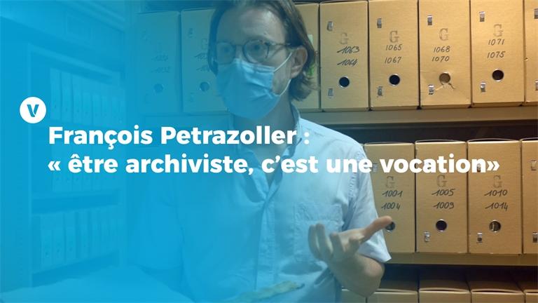 François Petrazoller: «être archiviste, c'est une vocation»