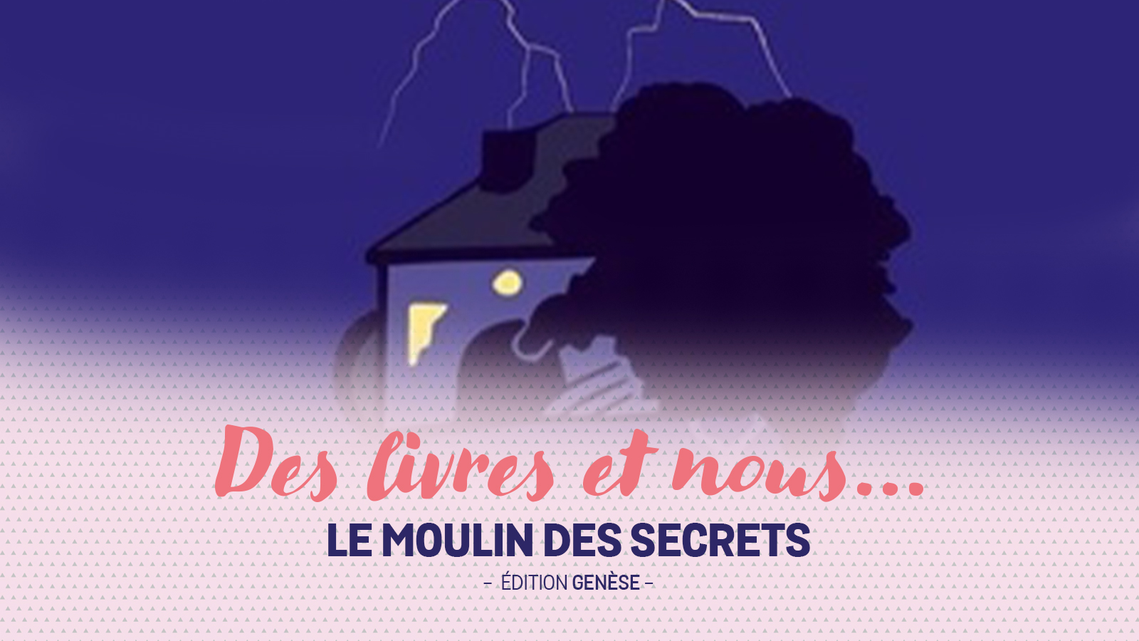 Un moulin plein de secrets