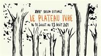 Théâtre: la XVIIème Saison Estivale du Plateau Ivre bat son plein