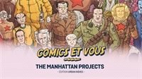 The Manhattan Projects : une réécriture absurde et géniale de l'histoire