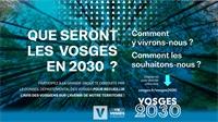 Que seront les Vosges en 2030 ?