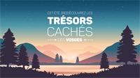 Les Trésors Cachés 1: Les Vosges du Sud