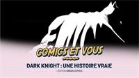 Dark Night : une histoire vraie