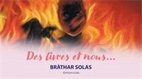 Entrez dans le monde fantastique de Bràthar  Solas