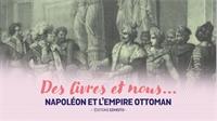 Un chapitre inédit de l'épopée napoléonienne