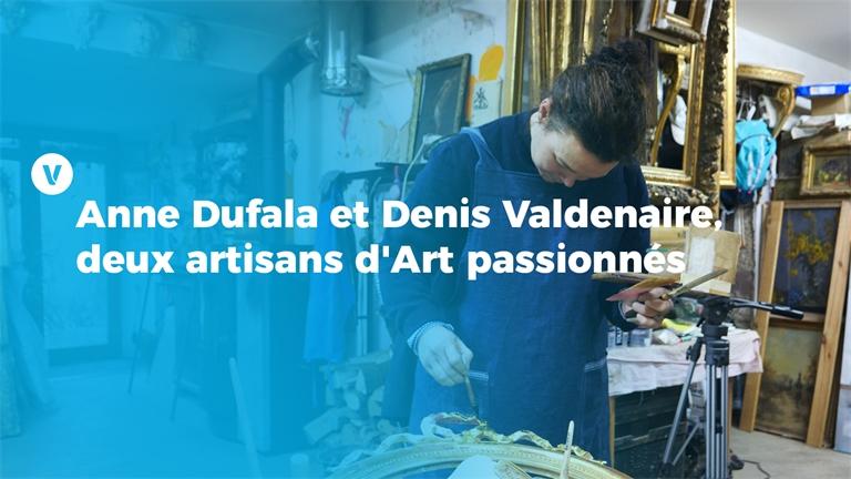 Anne Dufala et Denis Valdenaire, deux artisans d'Art passionnés